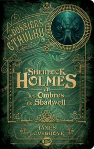 1802 - Lovegrove - Sherlock Holmes et les Ombres de Shadwell_org